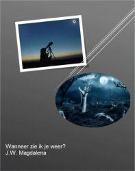 Cover boek wanneer zie ik je weer - schrijver J.W. Magdalena